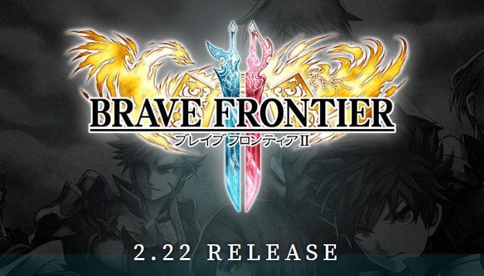 ブレイブ フロンティア2 や キングダム 乱 -天下統一への道- などが配信開始。2月22日・新作スマホゲームアプリ(無料/基本無料)情報まとめ。